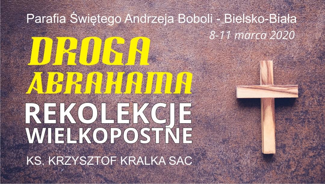 Rekolekcje Wielkopostne: Ks. Krzysztof Kralka SAC